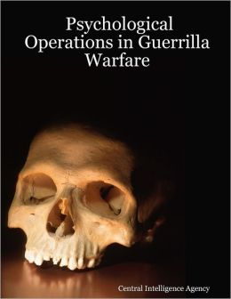 Psychological Operations In Guerrilla Warfare