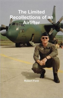 The Limited Recollections of an Airlifter