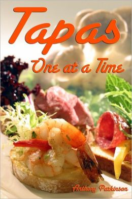 Tapas : One at a Time