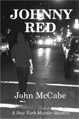Johnny Red: A New York Murder Mystery