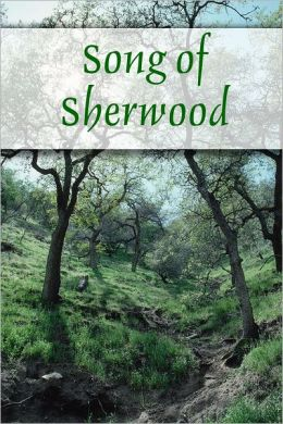 Song of Sherwood