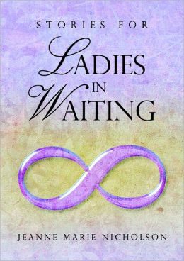 Stories for Ladies In Waiting