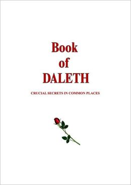 Book of Daleth: Critical Secrets in Common Places