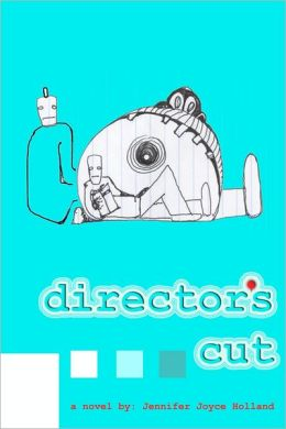 Director's Cut: A Novel