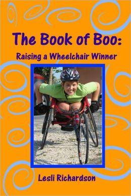 The Book of Boo: Raising a Wheelchair Winner