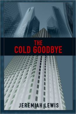 The Cold Goodbye