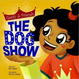 The Dog Show: Geety & Friends
