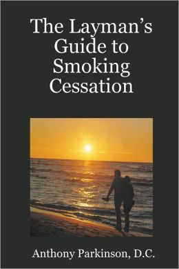 The Layman's Guide to Smoking Cessation