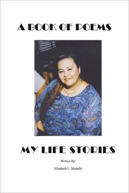 A Book of Poems My Life Stories