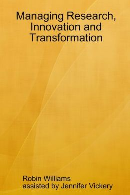 Managing Research, Innovation and Transformation
