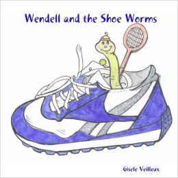 Wendell and the Shoe Worms