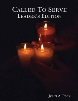 Called to Serve: Leader's Edition
