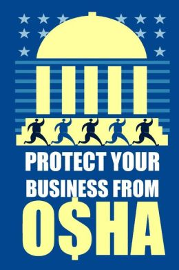 Protect Your Business from OSHA