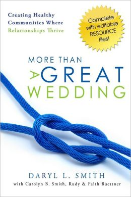More Than a Great Wedding