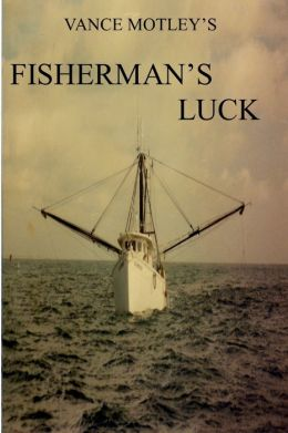 Fisherman's Luck