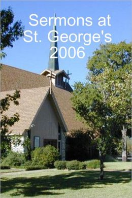 Sermons At St. George's 2006