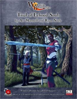 War of the Burning Sky : Trial of Echoed Souls
