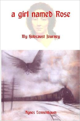 A Girl Named Rose: My Holocaust Jorney