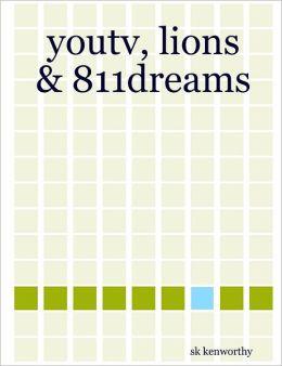 Youtv, Lions & 811Dreams.