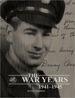 The War Years: 1941-1945