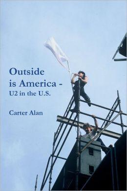 Outside Is America: U2 in the U.S.