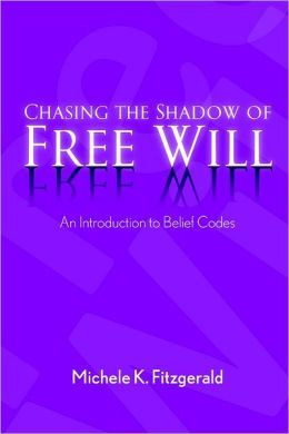 Chasing the Shadow of Free Will : An Introduction to Belief Codes
