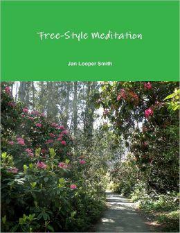 Free-Style Meditation