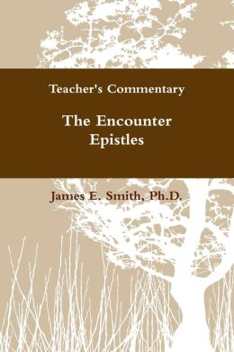 The Encounter Epistles: Teacher's Commentary