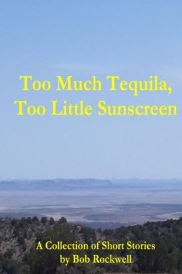 Too Much Tequila, Too Little Sunscreen