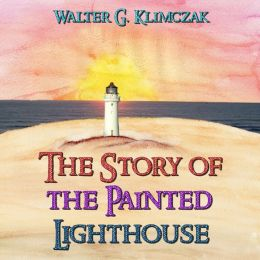 The Story of the Painted Lighthouse