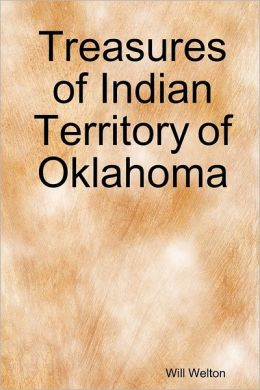 Treasures of Indian Territory of Oklahoma