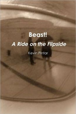 Beast! : A Ride On The Flipside