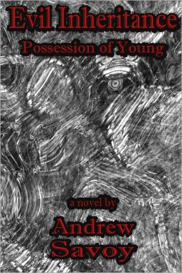Evil Inheritance: Possession Of Young