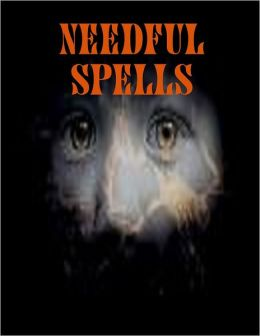 Needful Spells
