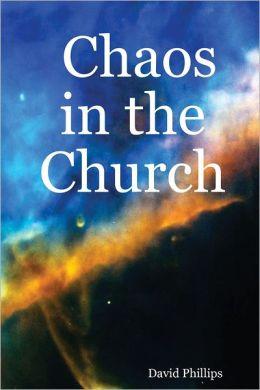 Chaos in the Church