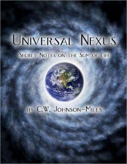 Universal Nexus : Secret Notes on the Sum of Life