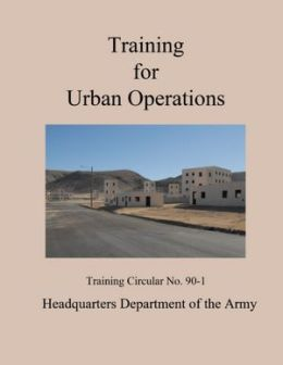 Training for Urban Operations: Training Circular No. 90-1