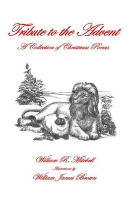 Tribute to the Advent: A Collection of Christmas Poems