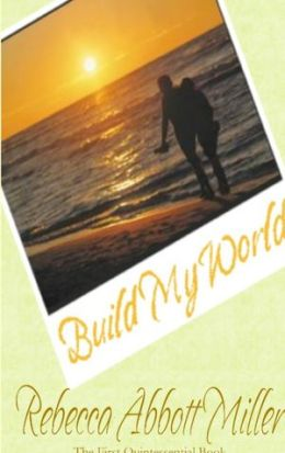 Build My World: The First Quintessential Book