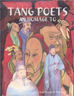 Tang Poets: An Homage To
