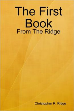 The First Book From the Ridge