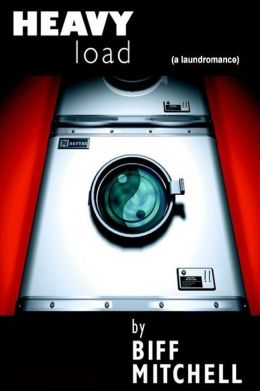 Heavy Load : A Laundromance