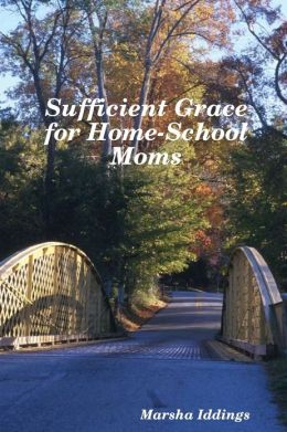 Sufficient Grace for Home-School Moms
