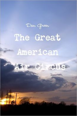The Great American Air Circus