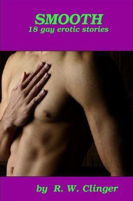 Smooth: 18 Gay Erotic Stories