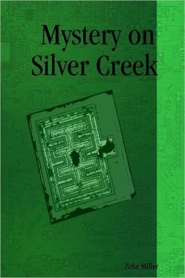 Mystery On Silver Creek