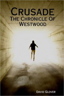 Crusade: The Chronicle of Westwood