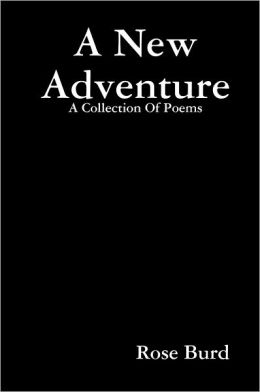 A New Adventure: A Collection of Poems