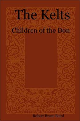 The Kelts: Children of the Don
