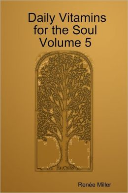 Daily Vitamins for the Soul: Volume 5